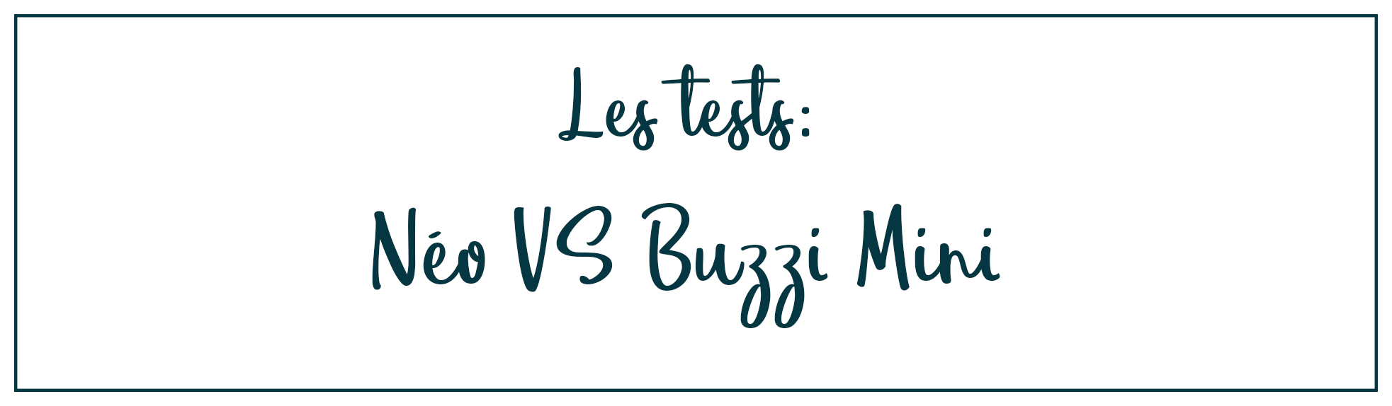 Néo VS Buzzi Mini